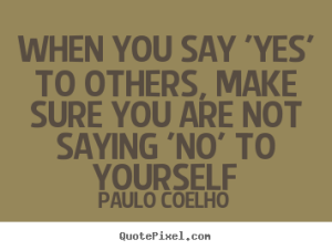When-you-say-no-to-others-quote