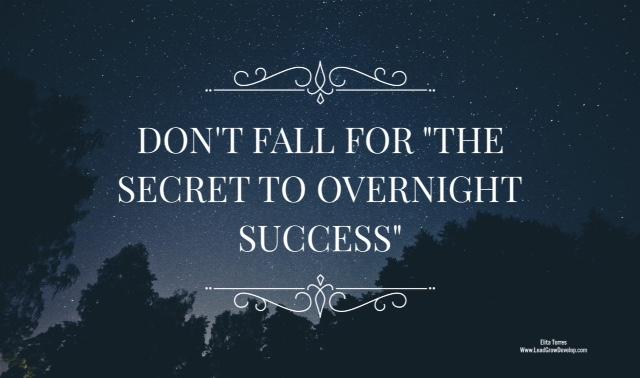 the-secret-to-overnight-success