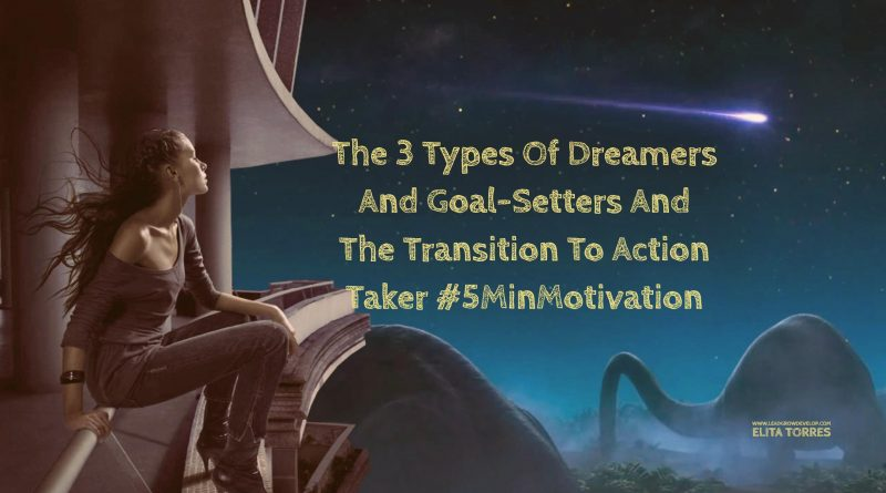 The-3-Types-of-Dreamers-and-Goal-Setters