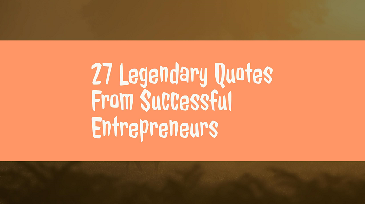 27-quotes-successful-entrepreneurs