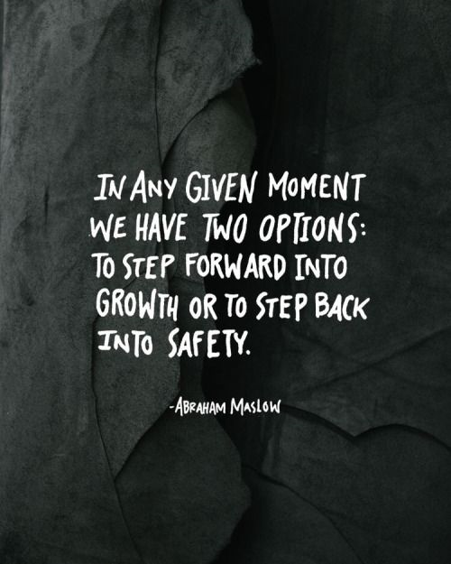 abraham-maslow-quote-two-options