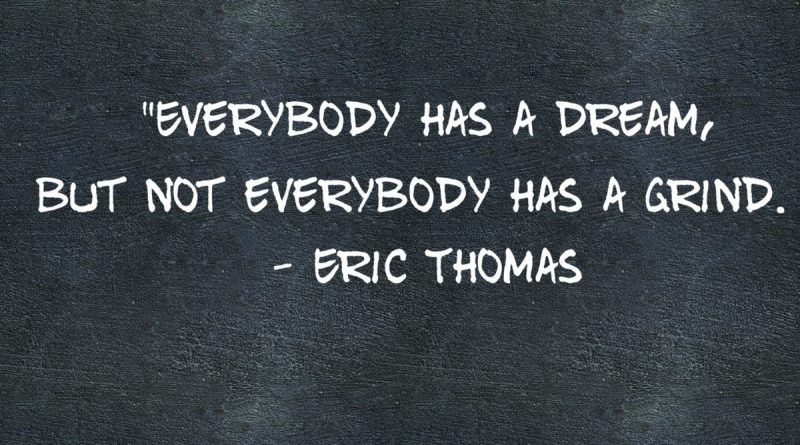 dream-but-no-grind-eric-thomas