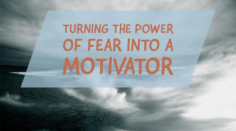 fear-as-a-motivator