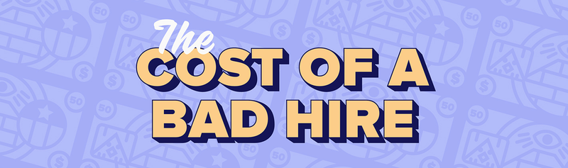 costs-of-a-bad-hire