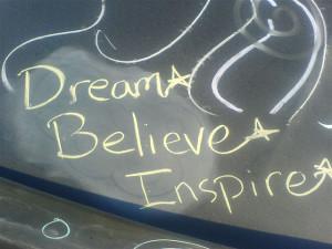 Dream-Believe-Inspire