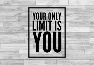 only-limit-is-you