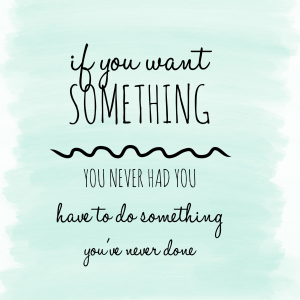 quotes-do-something-never-done