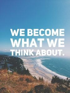 we-become-what-we-think